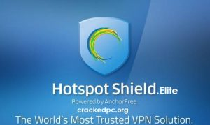 hotspot shield 7.12.2 crack torrent